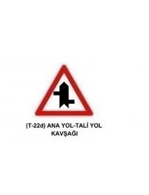 TT-22d Anayol -Taliyol Kavşağı Levhası