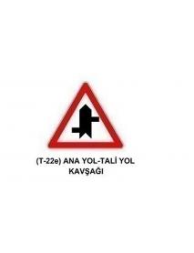 TT-22e Anayol - Taliyol Kavşağı Levhası