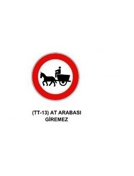 TT-13 At Arabası Giremez Levhası