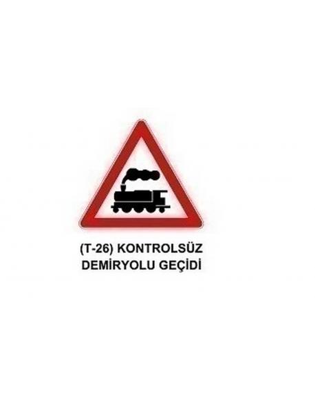 T-26 Kontrolsüz Demiryolu Geçidi Levhası