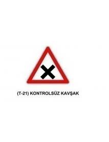 T-21 Kontrolsüz Kavşak Levhası