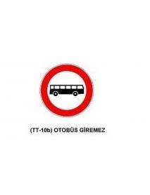 TT-10b Otobüs Giremez Levhası