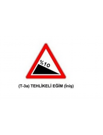 T-3a Tehlikeli  Eğim (İniş) Levhası