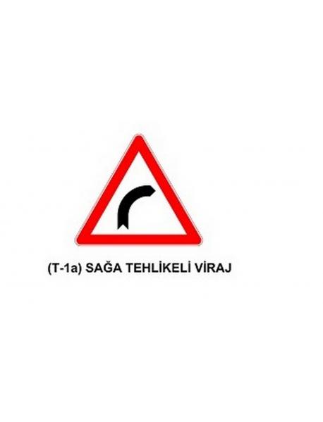 T-1a Sağa Tehlikeli Viraj Levhası